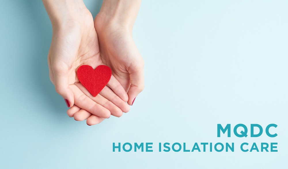 """MQDC Looks After Its Residents with """"Home Isolation Care"""""""
